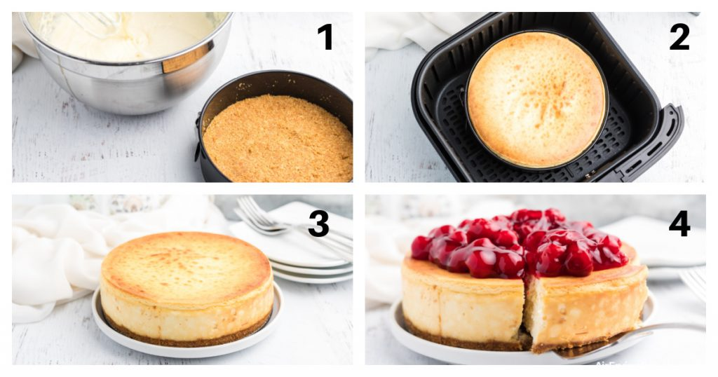 Step by step collage photo for making cheesecake in the Air Fryer.