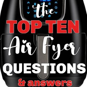 Air Fryer With questions