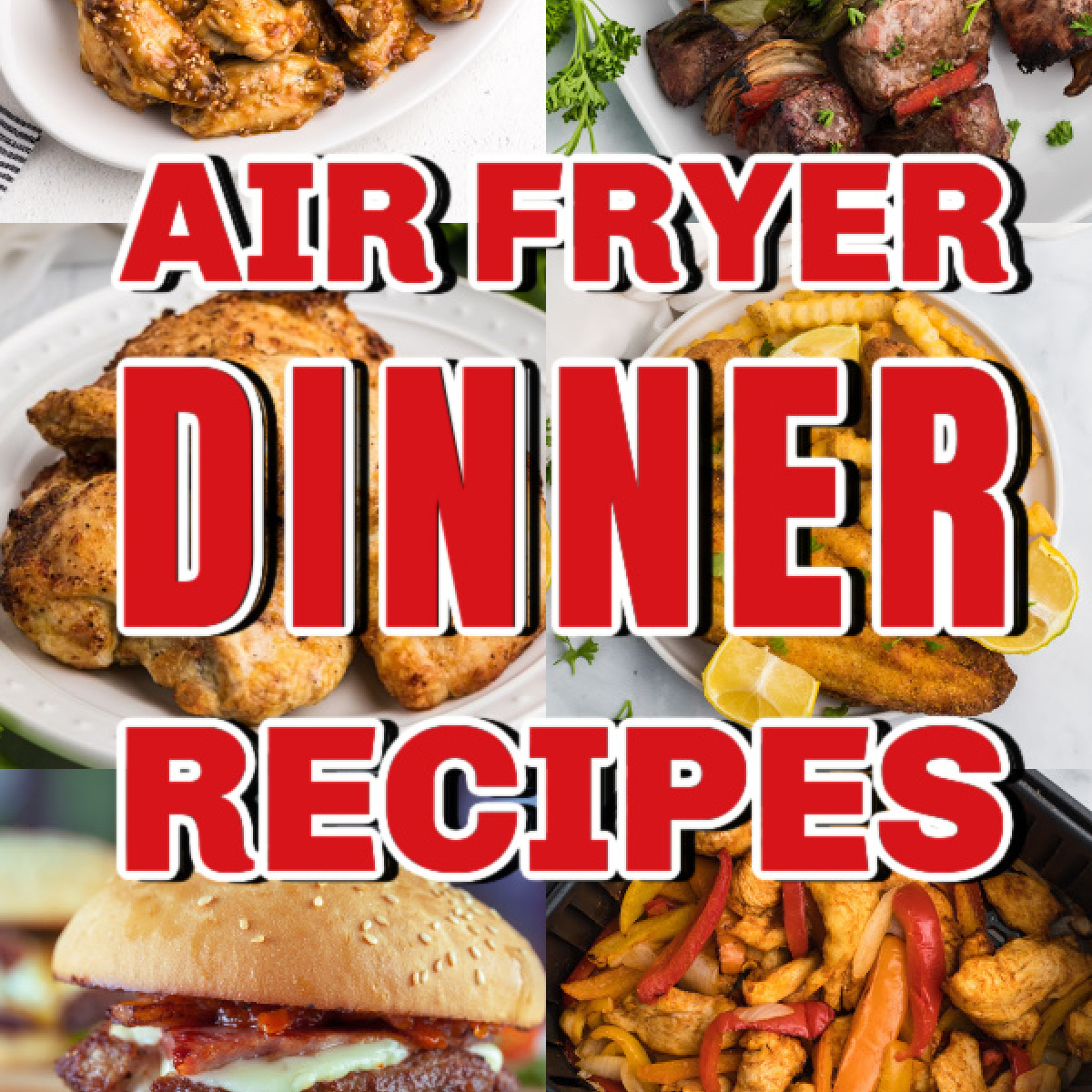 collage of photos for different air fryer dinner recipes