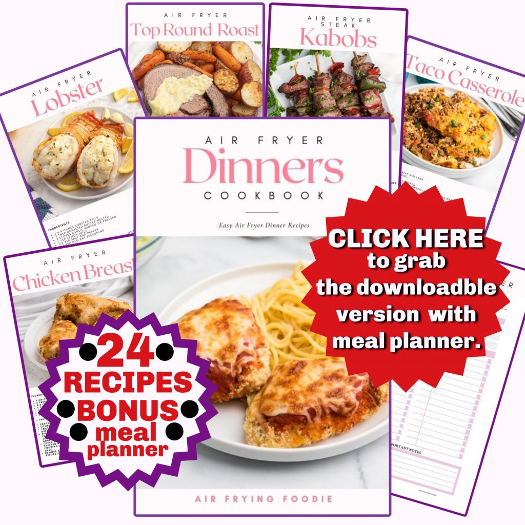Dinner Ebook for the Air Fryer sales page to help people find where to go to click and print out all of the recipes in one spot.