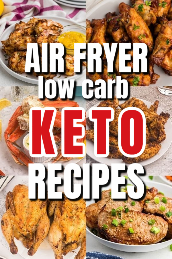 Collage of photos for low carb air fryer keto recipes.
