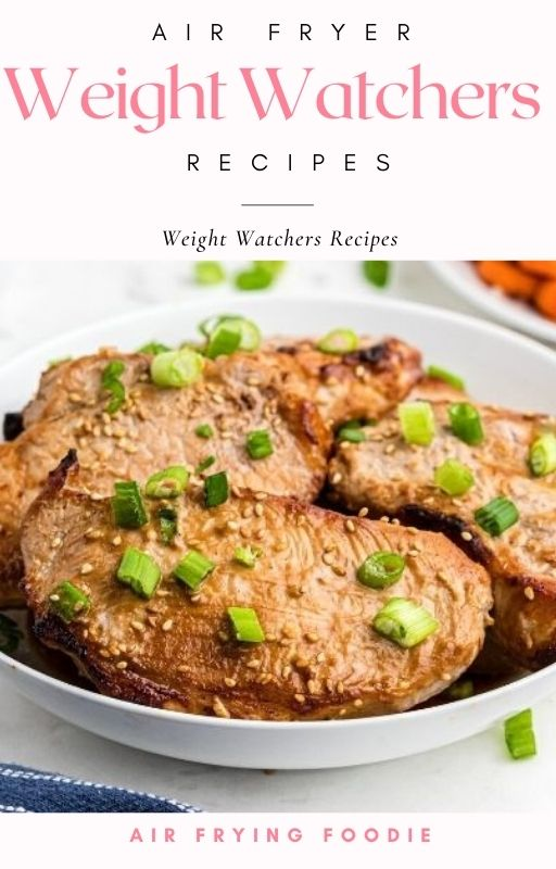 Weight watchers recipes cover photo with Air Fryer Teriyaki pork chops on the cover.