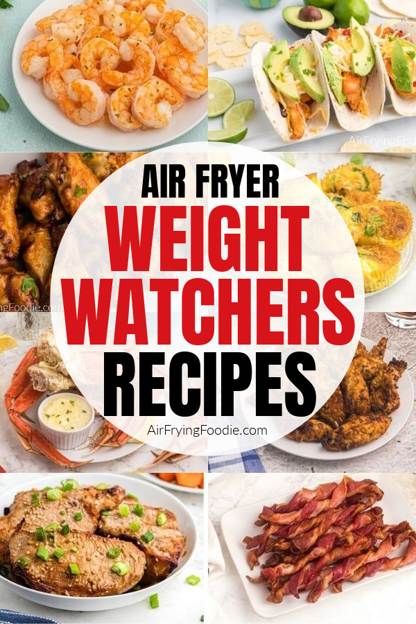 Collage of photos of recipes in the Air Fryer Weight Watchers ebook and roundup post.