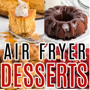Collage of photos for air fryer desserts.