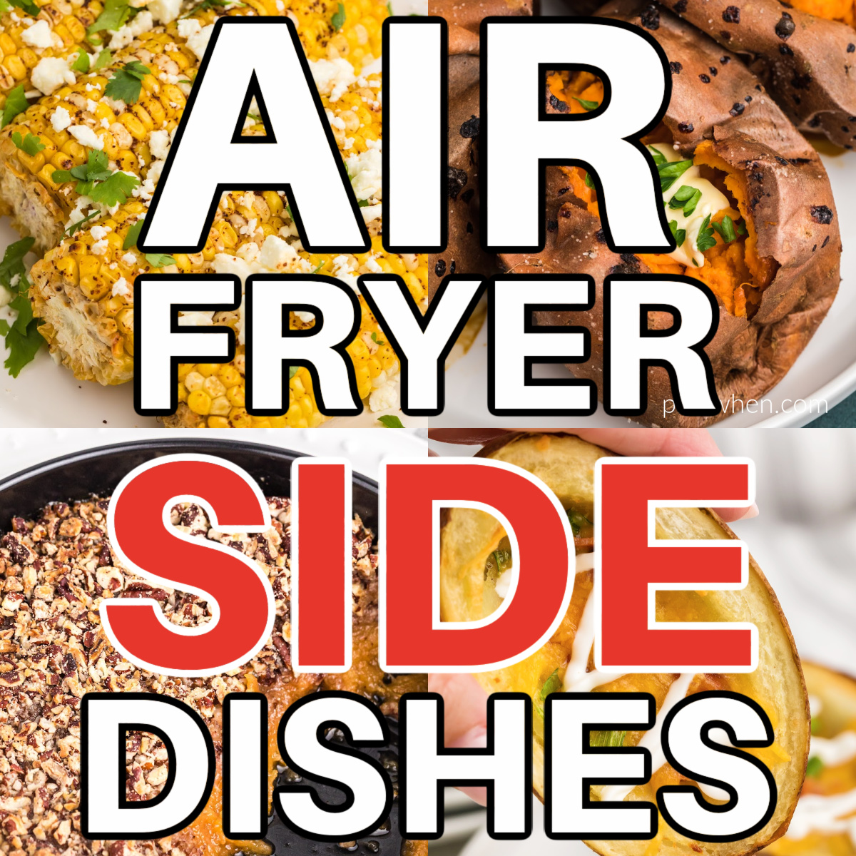Collage of photos of air fryer side dishes.