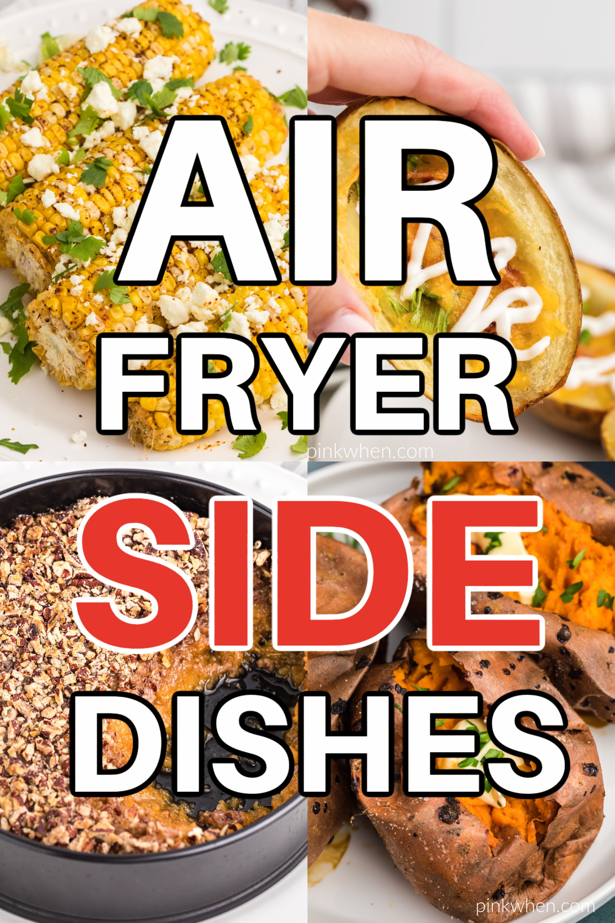 Air Fryer side dishes print imposed over a collage of air fryer side dish photos.